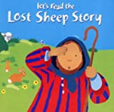 Lois Rock Let's Read the Lost Sheep Story