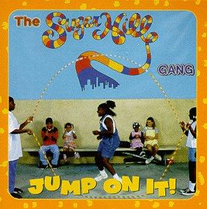Sugarhill Gang Jump On It Music