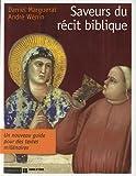 echange, troc Daniel Marguerat, André Wénin - Saveurs du récit biblique
