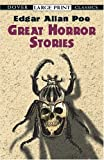 Great Horror Stories (Dover Large Print Classics) (0486417832) by Poe, Edgar Allan