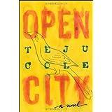 Open City: A Novel ~ Teju Cole