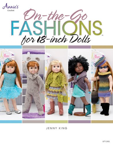 On-the-Go Fashions for 18-Inch Dolls (Annie's Crochet) -Paid and Free Crochet Patterns for 18-inch Dolls Like the American Girl Doll