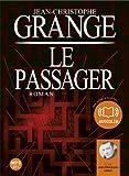 Le Passager: Livre audio 2 CD MP3 - 631 Mo + 686 Mo