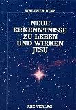 echange, troc Walther Hinz - Neue Erkenntnisse zu Leben und Wirken Jesu.