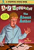 The Absent Author (A Stepping Stone Book(TM)) (0375806008) by Roy, Ron