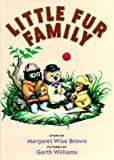 Little Fur Family (0060207450) by Brown, Margaret Wise