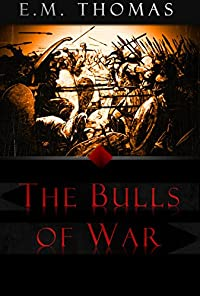 The Bulls Of War by E.M. Thomas ebook deal
