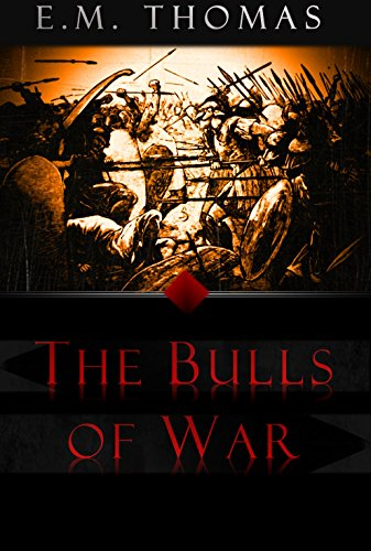 Book: The Bulls of War (Chronicles of the Andervold Thrones Book I) by E.M. Thomas