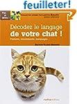 D�codez le langage de votre chat ! :...