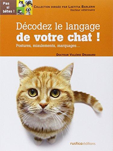 decodez-le-langage-de-votre-chat-postures-miaulements-marquages