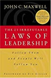 The 21 Irrefutable Laws of Leadership (0785270345) by Maxwell, John C.