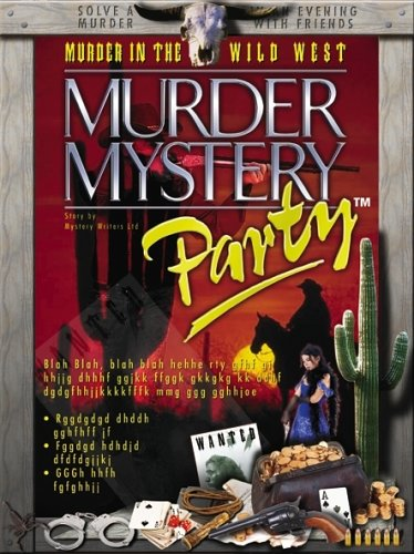 Murder Mystery Party - Murder in the Wild West