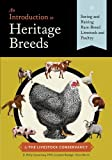 img - for By D. Phillip Sponenberg DVM An Introduction to Heritage Breeds: Saving and Raising Rare-Breed Livestock and Poultry [Hardcover] book / textbook / text book