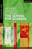 The School for Scandal (New Mermaids) (0713662905) by Richard Brinsley Sheridan