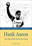 Hank Aaron: The Life of the Home Run King