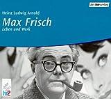 Max Frisch, Leben und Werk, 2 Audio-CDs