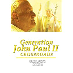Generation JOHN PAUL II Crossroads