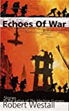 img - for Echoes of War (Puffin Teenage Fiction) book / textbook / text book