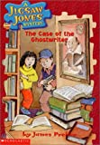 The Case of the Ghostwriter (Jigsaw Jones Mystery, No. 10) (0439114292) by James Preller