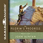 The Pilgrim's Progress: From This World to That Which Is to Come | John Bunyan,C. J. Lovik (editor)