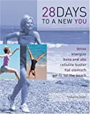 img - for 28 Days to a New You book / textbook / text book