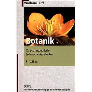 Botanik für pharmazeutisch-technische Assistenten