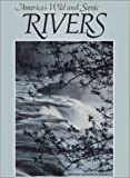America's Wild and Scenic Rivers (087044445X) by National Geog Soc Special Publications Division