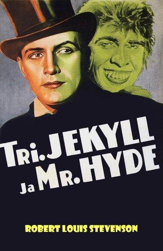 Stevenson, R. L. - Tohtori Jekyll ja Mr. Hyde (Finnish Edition)