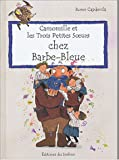 echange, troc Roser Capdevila - Camomille et les Trois Petites Soeurs : Chez Barbe bleue