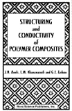 img - for Structuring and Conductivity of Polymer Composites book / textbook / text book