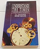 img - for Understand the Times : A Simplified Biblical Perspective book / textbook / text book