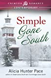 Simple Gone South (Crimson Romance)