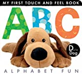 ABC Alphabet Fun (My First Touch and Feel)