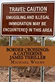 Border Crossings (Catherine James Thriller)