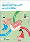 Arbeitsblätter Hauswirtschaft: Schülerausgabe