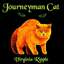 Journeyman Cat (       UNABRIDGED) by Virginia Ripple Narrated by Matthew Finch