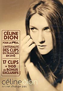 Celine Dion : On ne change pas