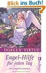 Engel-Hilfe f�r jeden Tag: 365 Engelb...