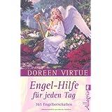 """Engel-Hilfe f�r jeden Tag: 365 Engelbotschaftenvon """"Doreen Virtue"""""""