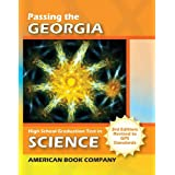 Passing the Georgia High School Graduation Test in Science: Written to GPS Standards