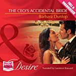 The CEO's Accidental Bride | Barbara Dunlop