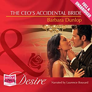 The CEO's Accidental Bride | [Barbara Dunlop]