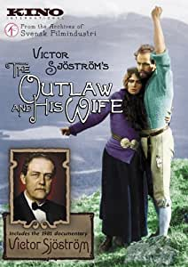 The Outlaw and His Wife / Victor Sjostrom (Double Feature)