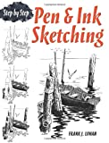 img - for Pen & Ink Sketching: Step by Step (Dover Art Instruction) book / textbook / text book