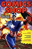 Maggie Thompson Comics Shop: The Fan's Guide to Comic Book Values