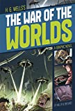 H. G. Wells The War of the Worlds (Graphic Revolve: Common Core Editions)