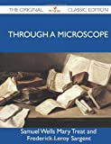 img - for Through a Microscope - The Original Classic Edition book / textbook / text book
