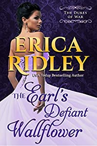 The Earl's Defiant Wallflower by Erica Ridley ebook deal