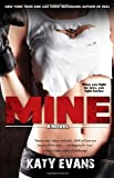 Mine (Real Love Stories (Gallery Books))