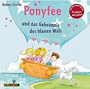 Ponyfee und das Geheimnis des blauen Wals (Hier kommt Ponyfee 23) | Barbara Zoschke